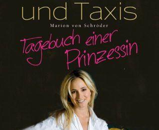 Elisabeth von Thurn und Taxis - Tagebuch einer Prinzessin