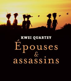 Epouses et assassins, Kwei Quartey