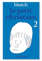Le petit Christian 2, Blutch