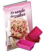 Pour 1.99 € seulement chez votre marchand de journaux, le livre la ronde des cakes et 3 moules silicone