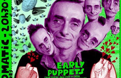 Early Puppets + Grand Prédateur + John Makay / dim. 16 mai