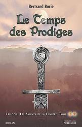 """Trilogie""""Les amants de la lumière""""Tome 2 de Bertrand Borie"""