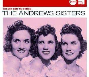 """""""Bei Mir Bist Du Shein"""" par les Andrew Sisters"""