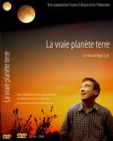 La vraie planète terre/ Régis Caël .- France 3 Production et Ere Production, 2006