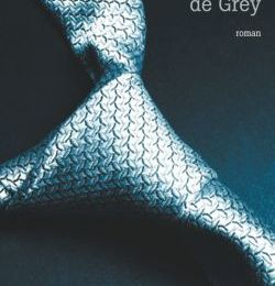 Cinquante nuances de Grey...