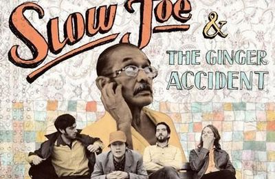 Slow Joe & the Ginger Accident