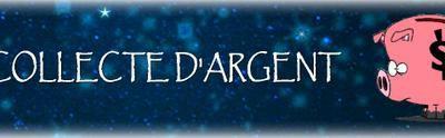 COLLECTE D'ARGENT