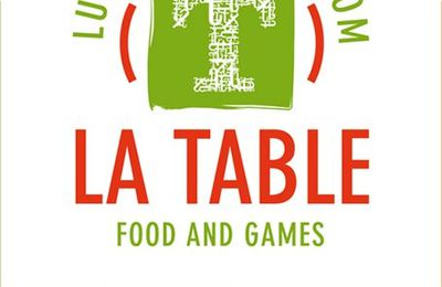 A La Table Food and Games les choses sont claires !