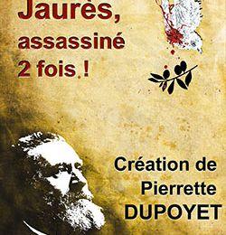 Jaurès assassiné deux fois