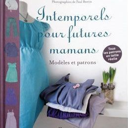 """""""Intemporels pour Futures Maman"""" et """"30 sarouels et autres trucs"""""""