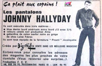 PUBLICITE PANTALONS JOHNNY HALLYDAY - PUB PANTALON JOHNNY