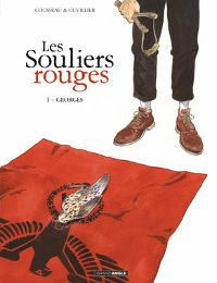 LES SOULIERS ROUGES T1 : GEORGES