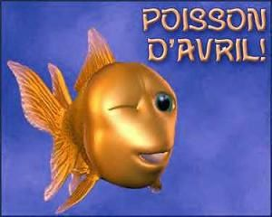 Attention aux poissons d'avril !