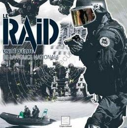 Le RAID (Recherche Assistance Intervention Dissuasion)