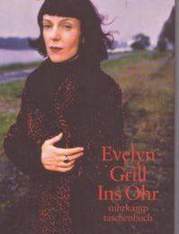 Eveyn Grill: Ins Ohr