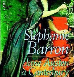 Jane Austen à Canterbury - Stephanie Barron
