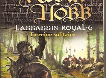 L'assasin royal : la reine solitaire, Robin Hobb