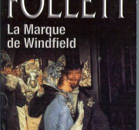 La marque de Windfield, Ken FOLLETT