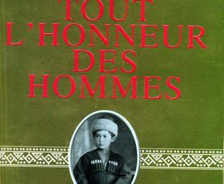Tout l'honneur des hommes, Alexandra Lapierre