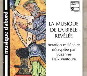LA MUSIQUE DE LA BIBLE REVELEE - Suzanne Haïk Vantoura