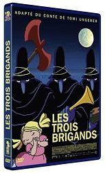 Les Trois Brigands de Hayo Freitag d'après le livre de Tomi Ungerer