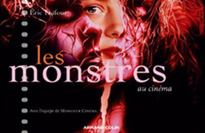 Les monstres au cinéma d'Eric Dufour