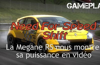 Exclu > Gameplay de Need for Speed Shift : la Megane RS en vidéo