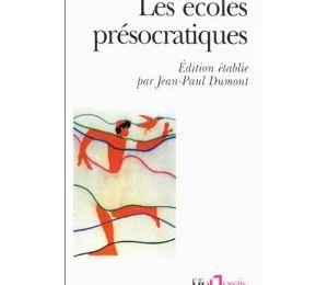 Les écoles présocratiques, partie 1 (Jean-Paul Dumont)