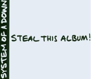 Steal this album ! (System of a down)