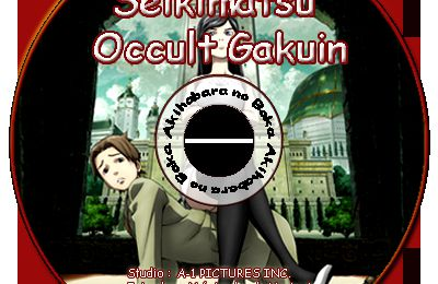 [Anime Terminé] Seikimatsu Occult Gakuin (Occult Academy) (fiche en cours)