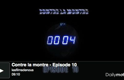 Contre la montre - Episode de 10h00