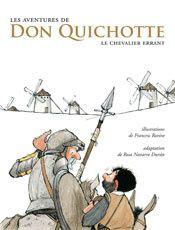 Don Quichotte à la manière de Soulières éditeur et des Éditions de la Bagnole