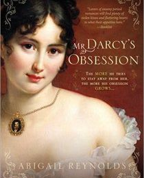 Mr Darcy's Obsession - Abigail Reynolds