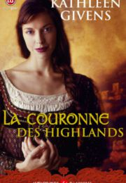 La Couronne des Highlands – Kathleen Givens