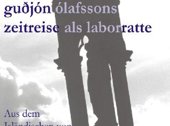 Die vierte Dimension oder Gudjon Olafssons skurrile Zeitreise als Laborratte.