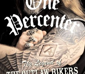bibliothèque : One Percenter : The Legend of the Outlaw Bikers