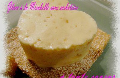 Glace à la mirabelle sans sorbetière ( recette de base du Tout Nancy)