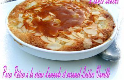 Poires Rôties à la crème d'amande et caramel laitier vanillé
