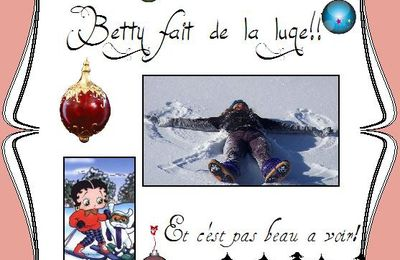 Betty fait de la luge! hi! hi!