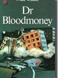 Dr Bloodmoney de philip K.Dick