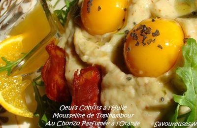 Oeufs Confits à l'Huile sur Topinambours au Chorizo Parfumés à l'Orange