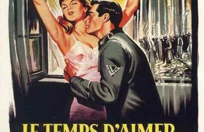 Le temps d'aimer et le temps de mourir / A Time to love and a Time to Die / Douglas Sirk