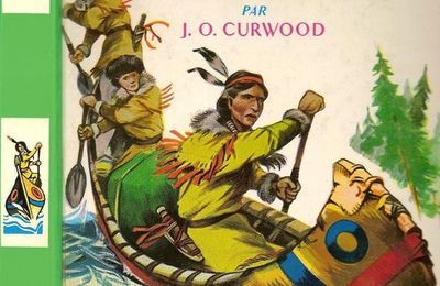 Les chasseurs d'or par J.O Curwood, illustrations de Henri Dimpre
