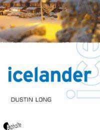 Catherine présente Icelander, de Dustin Long
