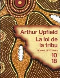 Viviane présente La loi de la tribu d'Arthur Upfield