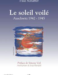 Le Soleil voilé par Paul Schaffer du Comité Français de Yad Vashem