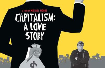 Capitalism: A love story ! de Michael Moore (analyse)