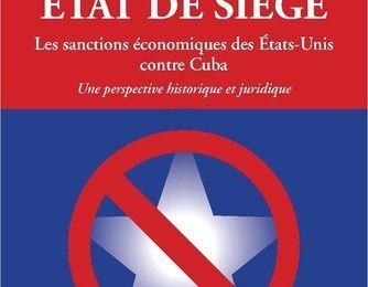 Nouveau livre de Salim Lamrani : Etat de siège. Les sanctions économiques des Etats-Unis contre Cuba