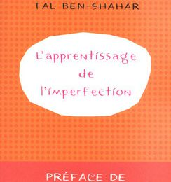 L'apprentissage de l'imperfection de Tal BEN-SHAHAR