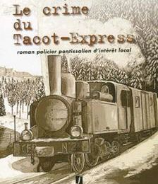 Le crime du Tacot Express de Jacques Reichard